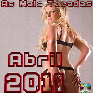 asfdgfg Download   As Mais Tocadas Abril (2011)