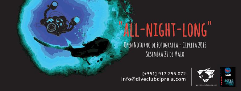 ALL NIGHT LONG OPEN FOTOGRAFIA SUBAQUATICA 2016