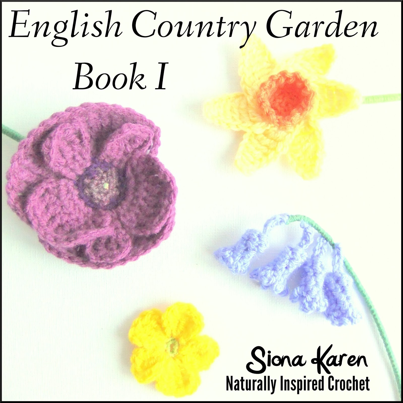 Crochet Patterns In English : Siona Karen : Crochet Patterns: English Country Garden ...