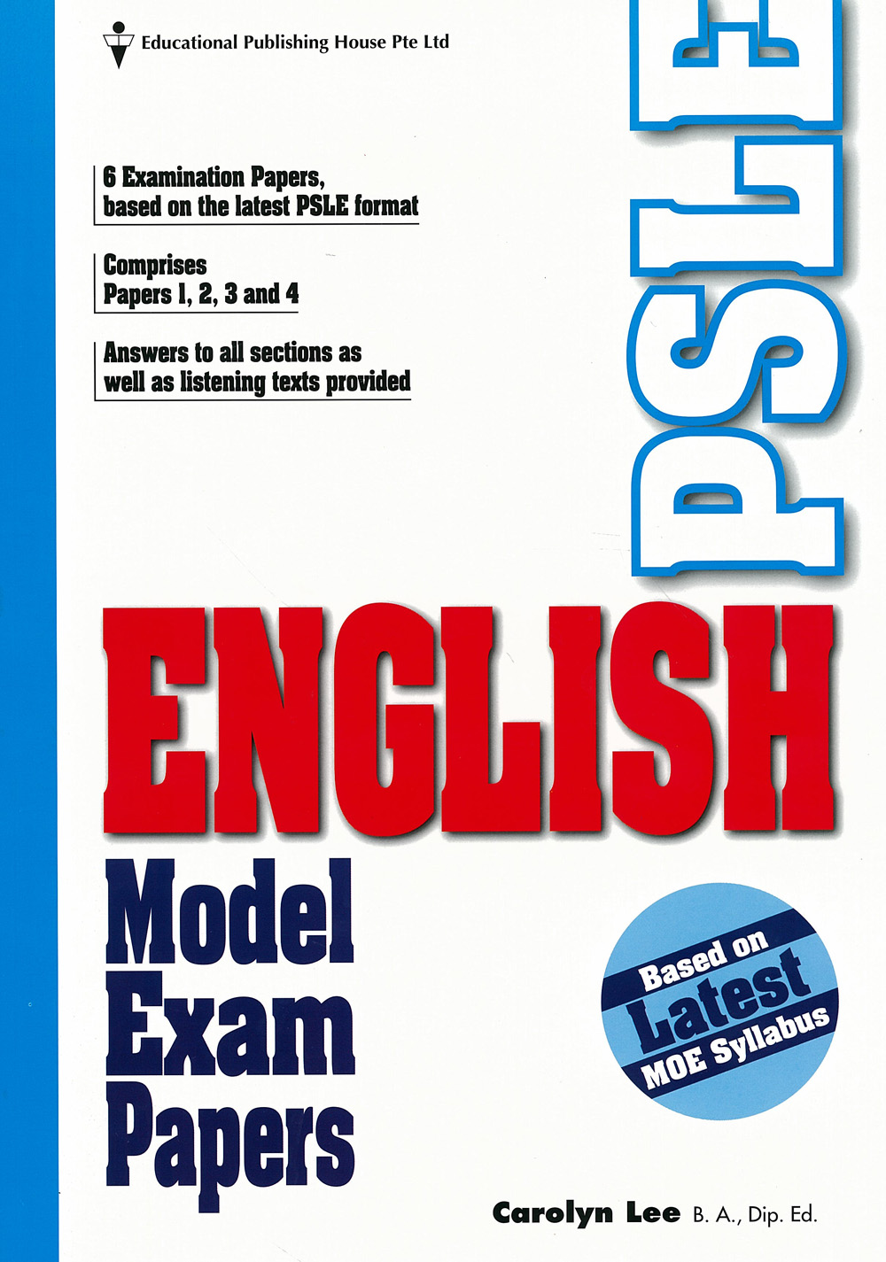 Model Answers for PSLE Booklet               Situational Writing and     PSLE Examination Format