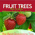 How To Grow Delicious Fruit In Your Garden - Free Kindle Non-Fiction