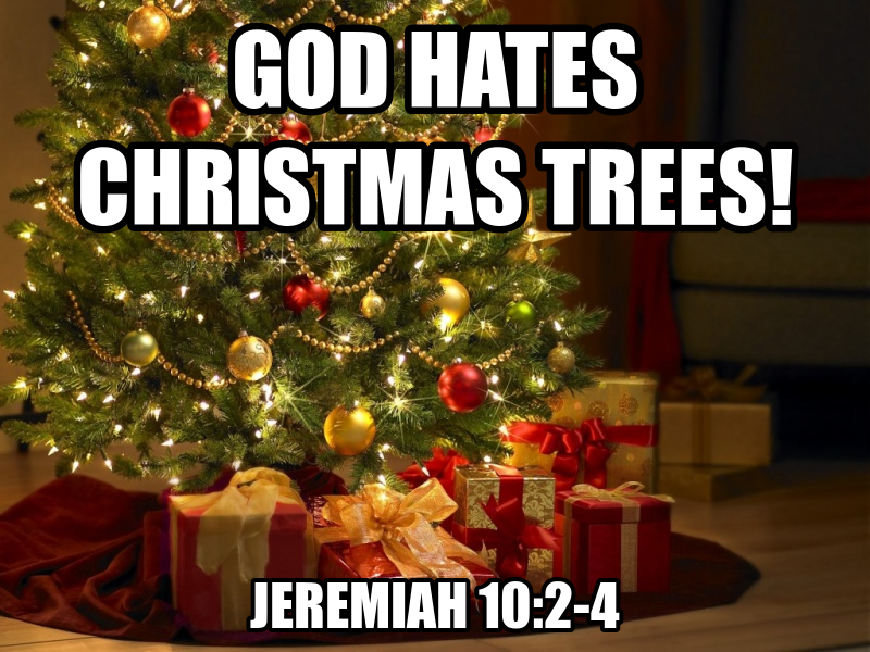 Debunking Christianity: Bible Prophecy Fulfilled: Christmas Trees.