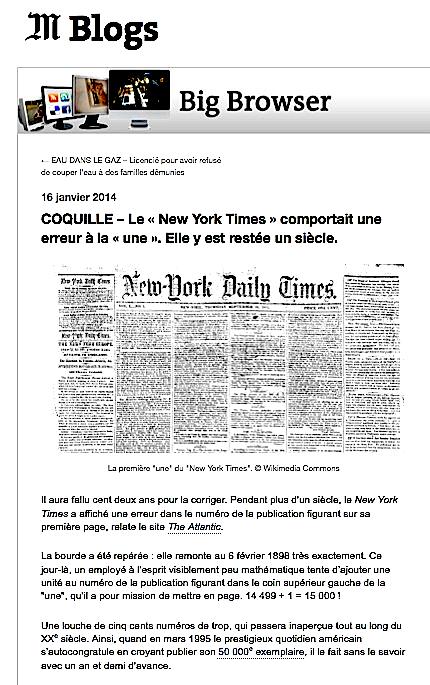 http://bigbrowser.blog.lemonde.fr/2014/01/16/coquille-le-new-york-times-comportait-une-erreur-a-la-une-elle-y-est-restee-un-siecle/