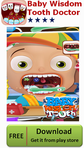 https://play.google.com/store/apps/details?id=com.gameimax.babywisdomtooth