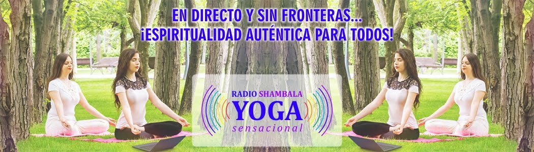 Radio SHAMBALA Yoga Sensacional