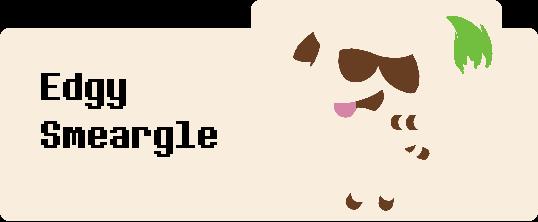 Edgy Smeargle