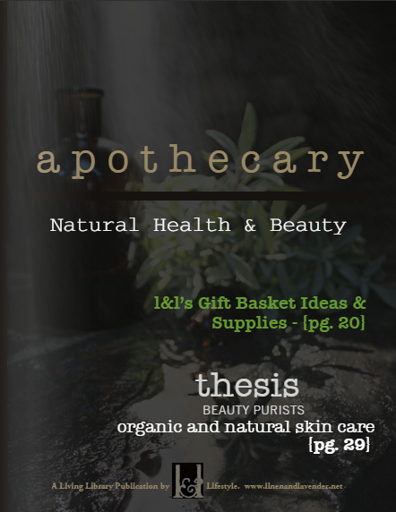 apothecary - Natural Health & Beauty - a Living Library Publication by linenandlavender.net
