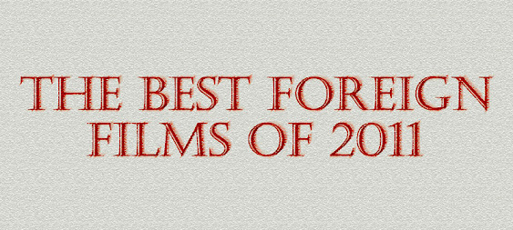 The Best Foreign Films of 2011