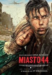 Miasto 44 / City 44 / Warsaw 44
