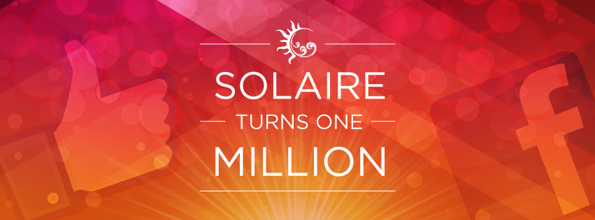 """Solaire Moment: """"ONE Million FB Fans in ONE Year"""""""