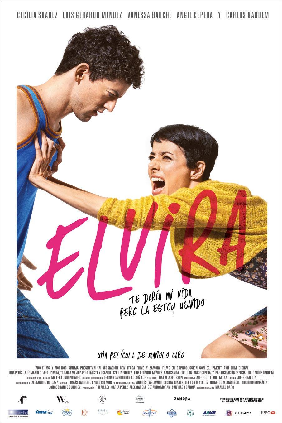 Elvira (Te Daría mi Vida Pero la Estoy Usando) (2015)