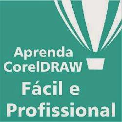 Corel Draw Fácil e Profissional