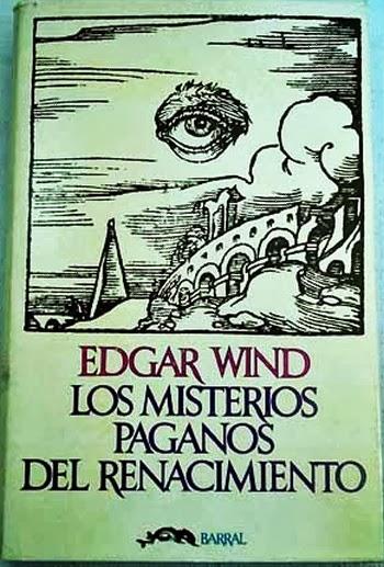 Los Misterios Paganos del Renacimiento de Edgar Wind