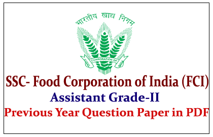 Food Corporation of India (FCI) Previous Year Question Paper Download in PDF