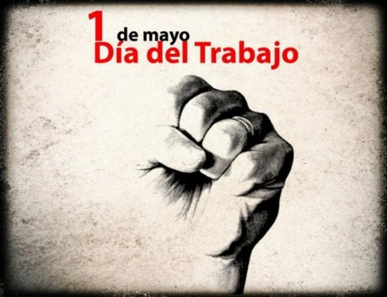 ¡Que siga siendo el día del movimiento obrero!