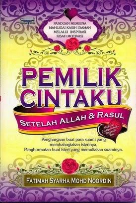 Pemilik Cintaku Setelah Allah & Rasul RM15