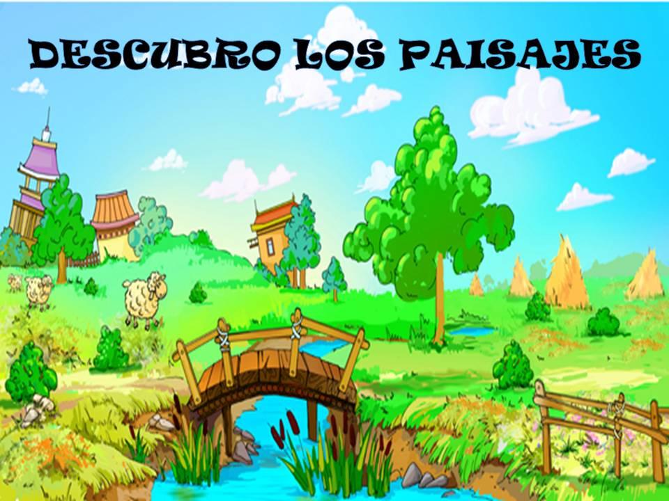 Ana de primaria el paisaje - Tipos de paisajes ...