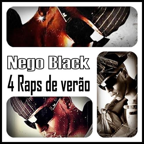 #RapBR - NEGO BLACK os dois eps lançados este ano