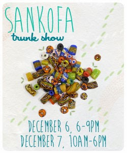 Sankofa Trade Bead Trunk Show