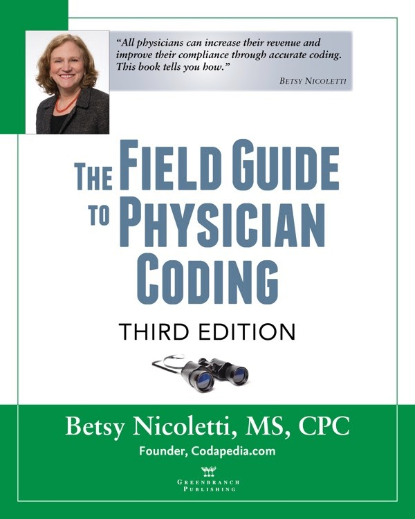 Field Guide to Physician Coding Third Edition
