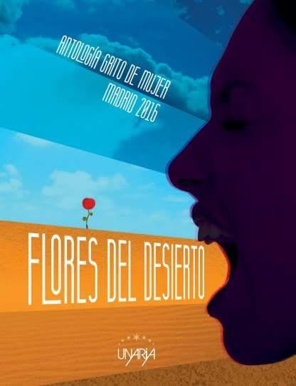 FLORES DEL DESIERTO- GRITO DE MUJER, 2015