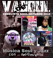 VADELISTA SOUL OCTUBRE 2018  PODCAST Nº 88
