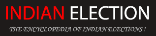 Indian Election - The Encyclopedia Of Indian Election !
