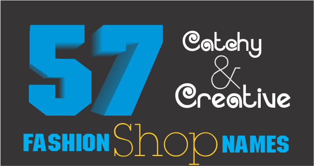 creative and catchy fashion shop apparel clothing shop