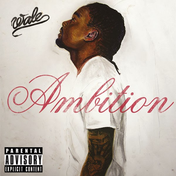 Wale - Ambition (Deluxe Version)  Cover