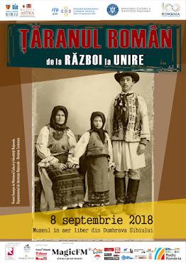 Țăranul român de la Război la Unire, Sâmbătă, 08.09.2018 la Muzeul ASTRA