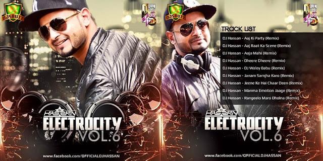 DJ HASSAN - ELECTROCITY 6