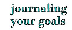 journaling your goals