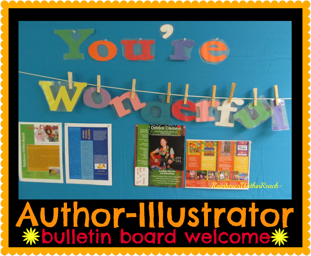"photo of: ""You're Wonderful"" bulletin board welcome for Author Illustrator School Visit"