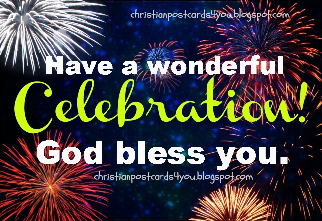 Wonderful Celebration in your New Year of life. free christian card for facebook friends. Happy New Year 2014, Happy birthday, happy anniversary, happy graduation, christian free quotes, messages for friends.
