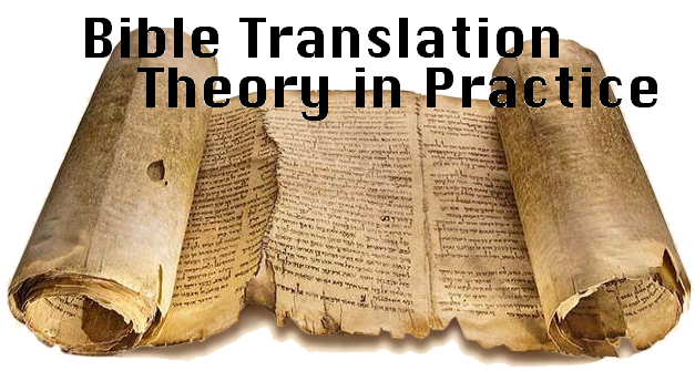 Bible Translation Theory in Practice