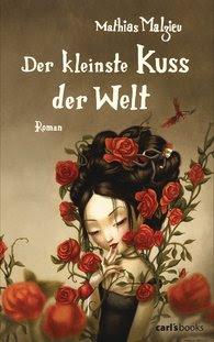 http://www.randomhouse.de/Paperback/Der-kleinste-Kuss-der-Welt-Roman/Mathias-Malzieu/e444227.rhd