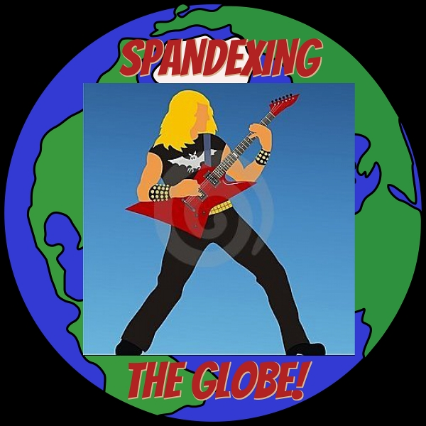 SPANDEXING THE GLOBE - OUR FIRST SPINOFF SHOW!