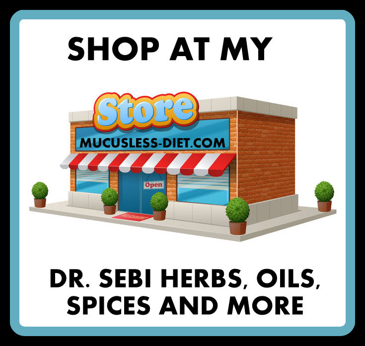 SHOP AT THE DR. SEBI STORE NOW