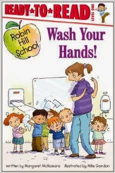 http://www.amazon.com/Wash-Your-Hands-Robin-School/dp/1416991727/ref=pd_sim_b_5?ie=UTF8&refRID=0B35KHVW0Q7VKZ9TYBPR