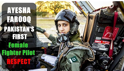 Ayesha Farooq Pakistani First Female Fighter Pilot