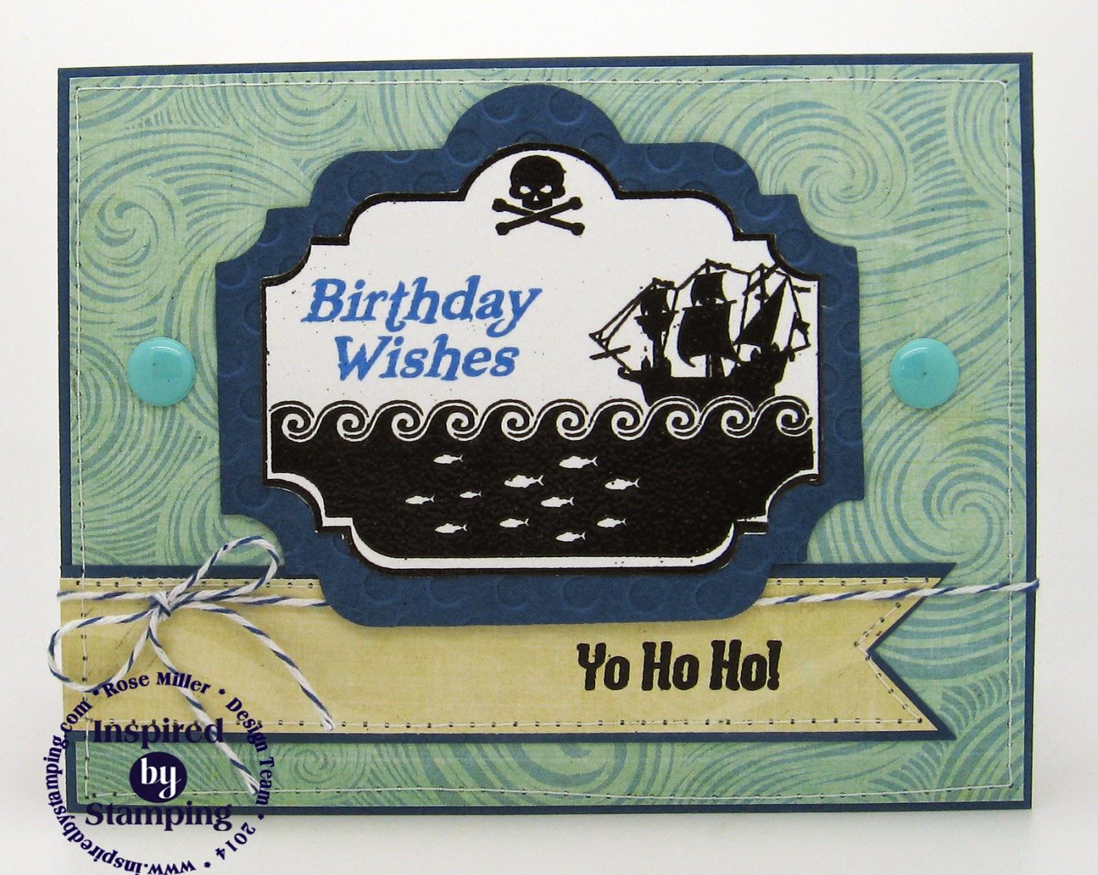Inspired by Stamping, Rose Miller, Pirates Stamp Set, Masculine Card, Pirates Card, Kid Card