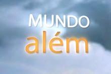 PROGRAMA MUNDO ALÉM Estreia na Rede TV