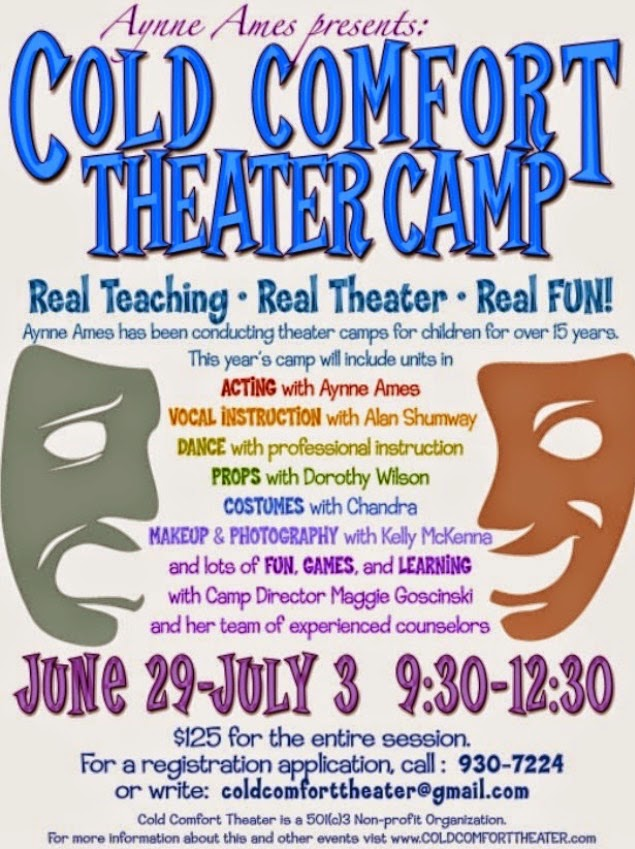 Cold Comfort Theater Camp!