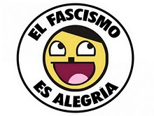 El FASCISMO ES ALEGRA