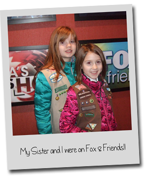 GSNC Girl Scout Cadette Abby A. Tells Us About Her as a Reporter - Picture of Abby and her Sister at Fox & Friends