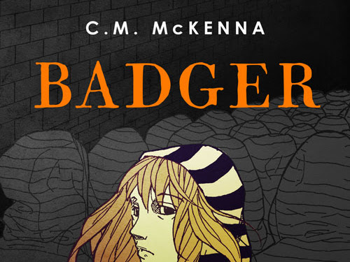 A Must Read: BADGER by C.M. McKenna