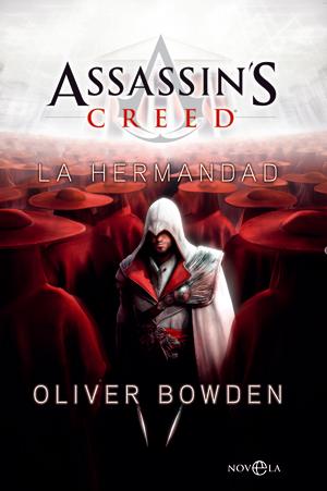 Assassin''s Creed. La Hermandad
