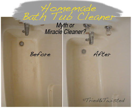 Homemade Bath Tub Cleaner Myth or Miracle Cleaner | Tried & Twisted