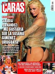 CARAS: ESTA SEMANA CON NOTA DE TAPA IMPERDIBLE A LA DIOSA URUGUAYA