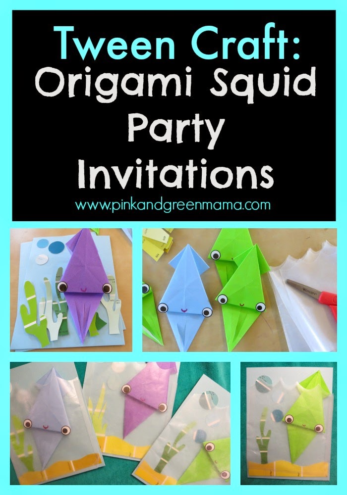 Pink and Green Mama: Tween Craft: Paper Squid Origami Party Invitations